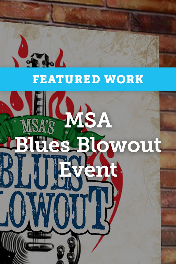 Featured Work: MSA Blues Blowout Event Promotion