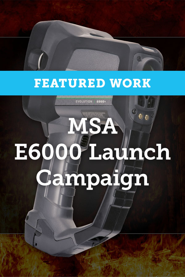 Featured Work: MSA E6000 Launch Campaign